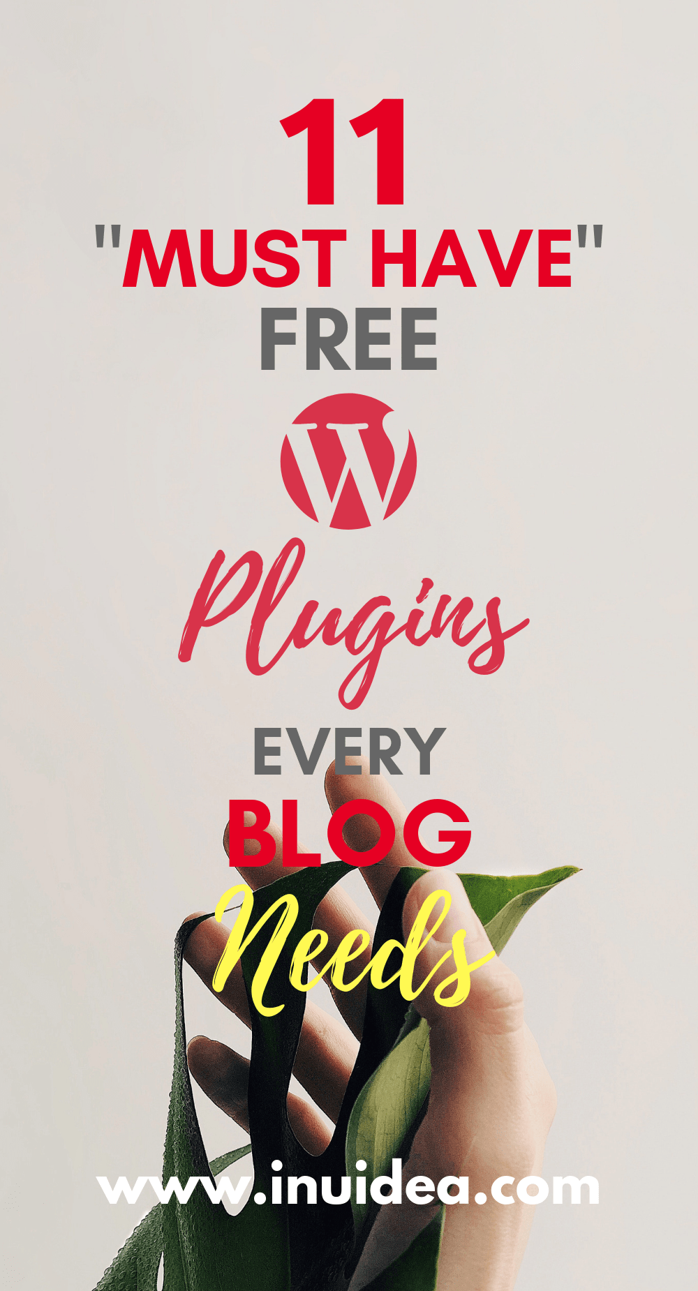"11 ""Must Have"" Free WordPress Plugins Every Blog Needs (2019)"
