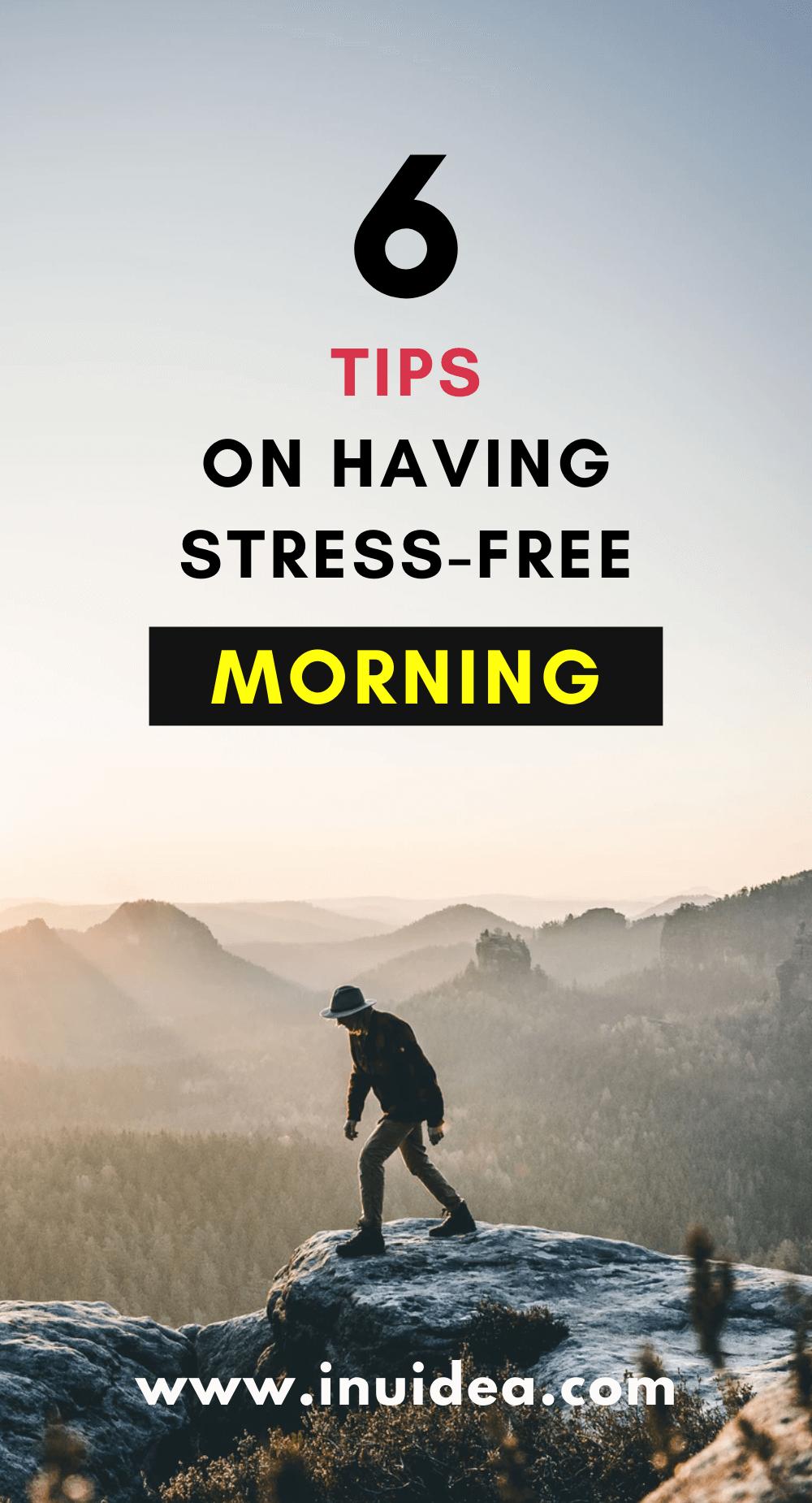 6 Tips on Having Stress-Free and Joyful Morning