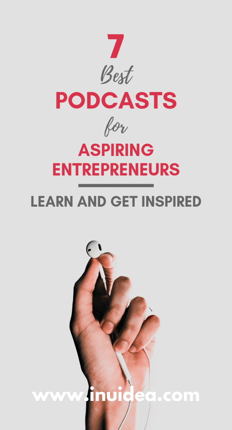 Best Podcasts for Aspiring Entrepreneurs - Learn and Get Inspired