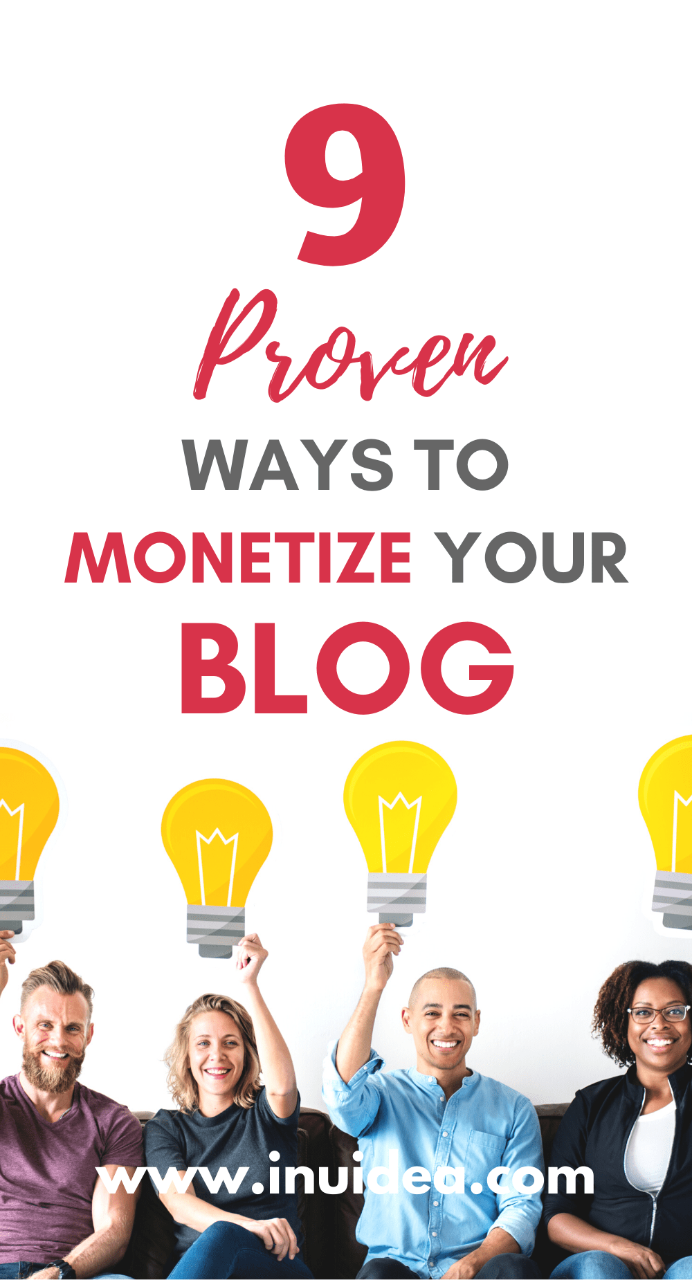 9 Proven Ways to Monetize Your Blog - Make Money Blogging in 2020