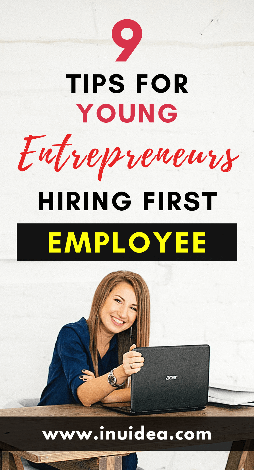 9 Tips for Young Entrepreneurs Hiring Their First Employee