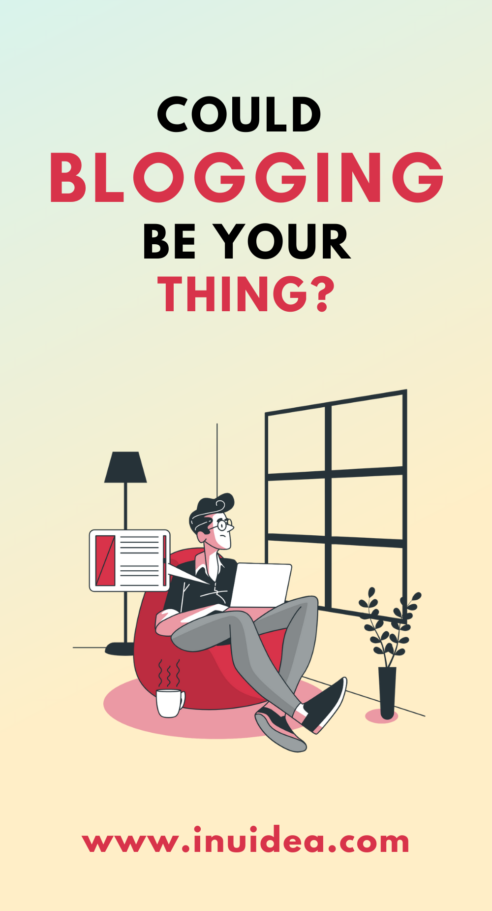 Could Blogging Be Your Thing?