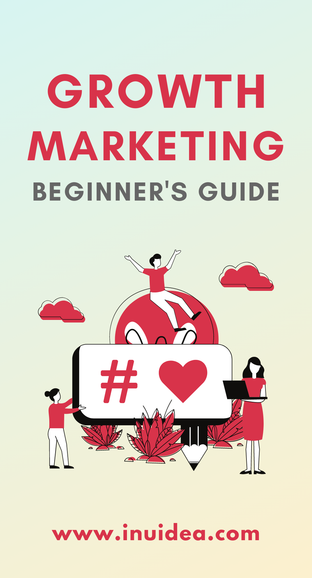 Growth Marketing - Beginner Guide
