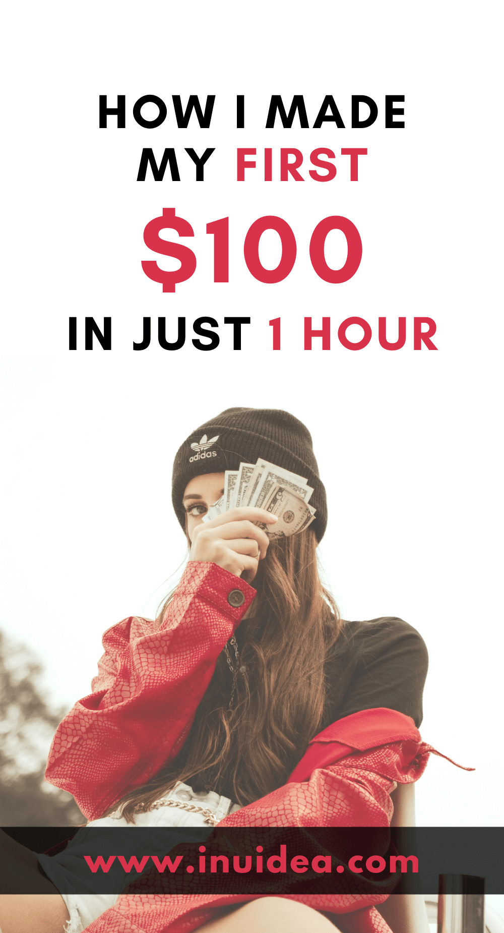 How I Made My First $100 in Just 1 Hour