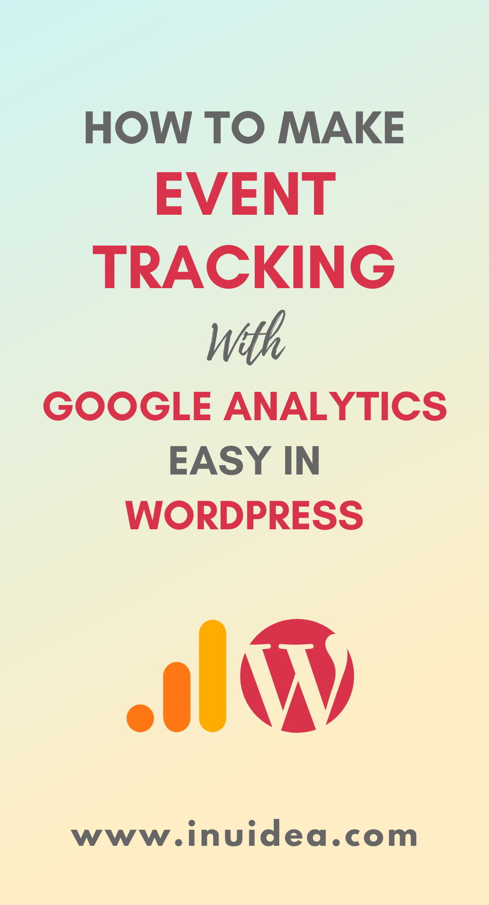 How to Make Event Tracking with Google Analytics Easy in WordPress