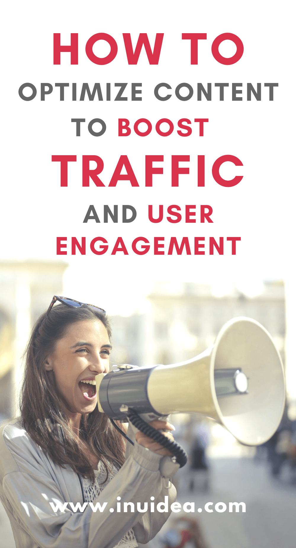 Optimize Content to Boost Traffic and User Engagement
