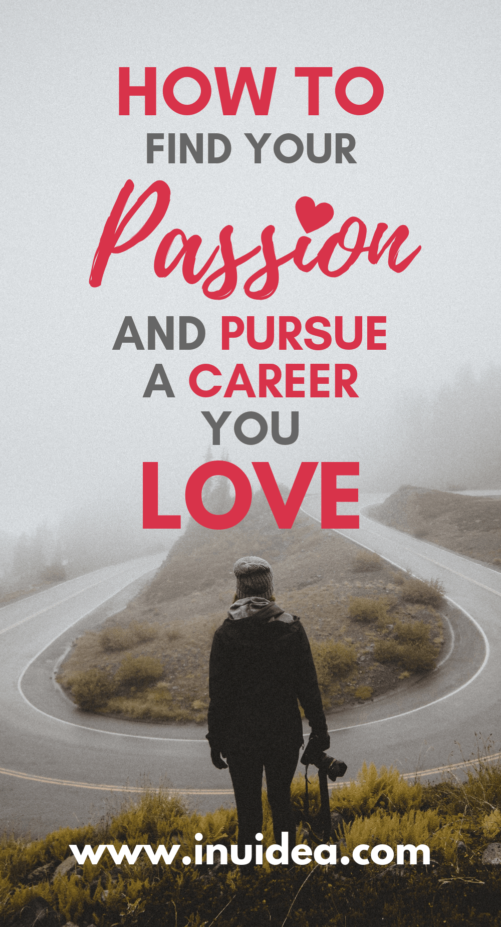 How to find your passion and pursue a career you love