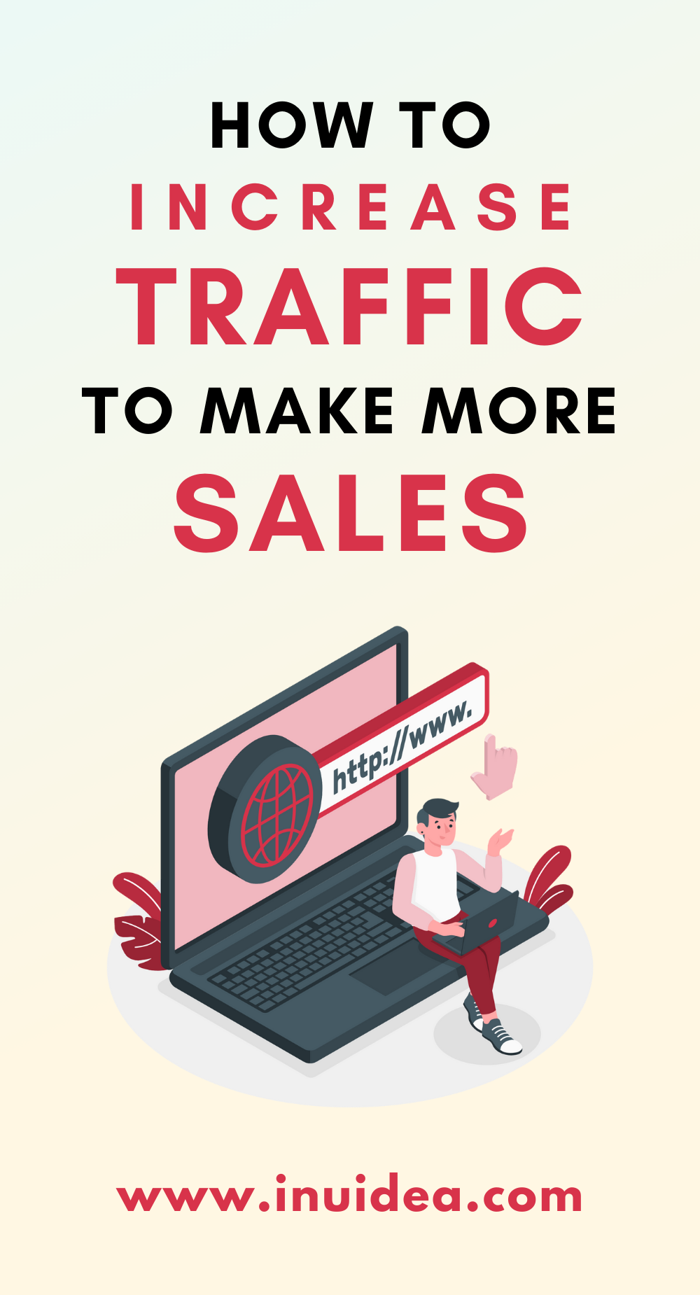 How to increase website traffic to make more sales