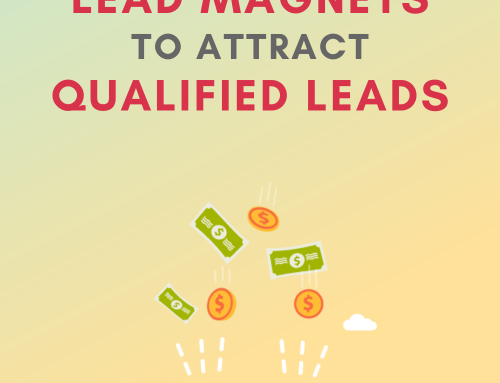 7 Top Performing Lead Magnets to Attract Qualified Leads