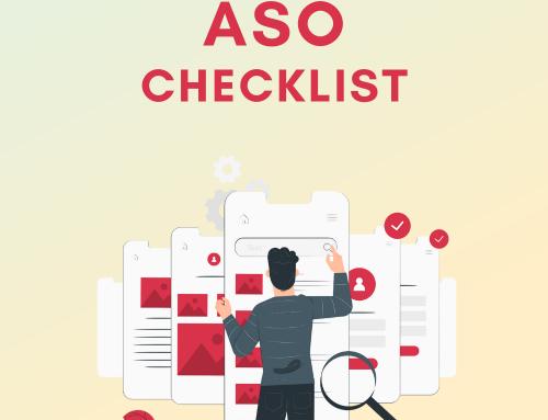 Mobile App Launch – The Ultimate ASO Checklist