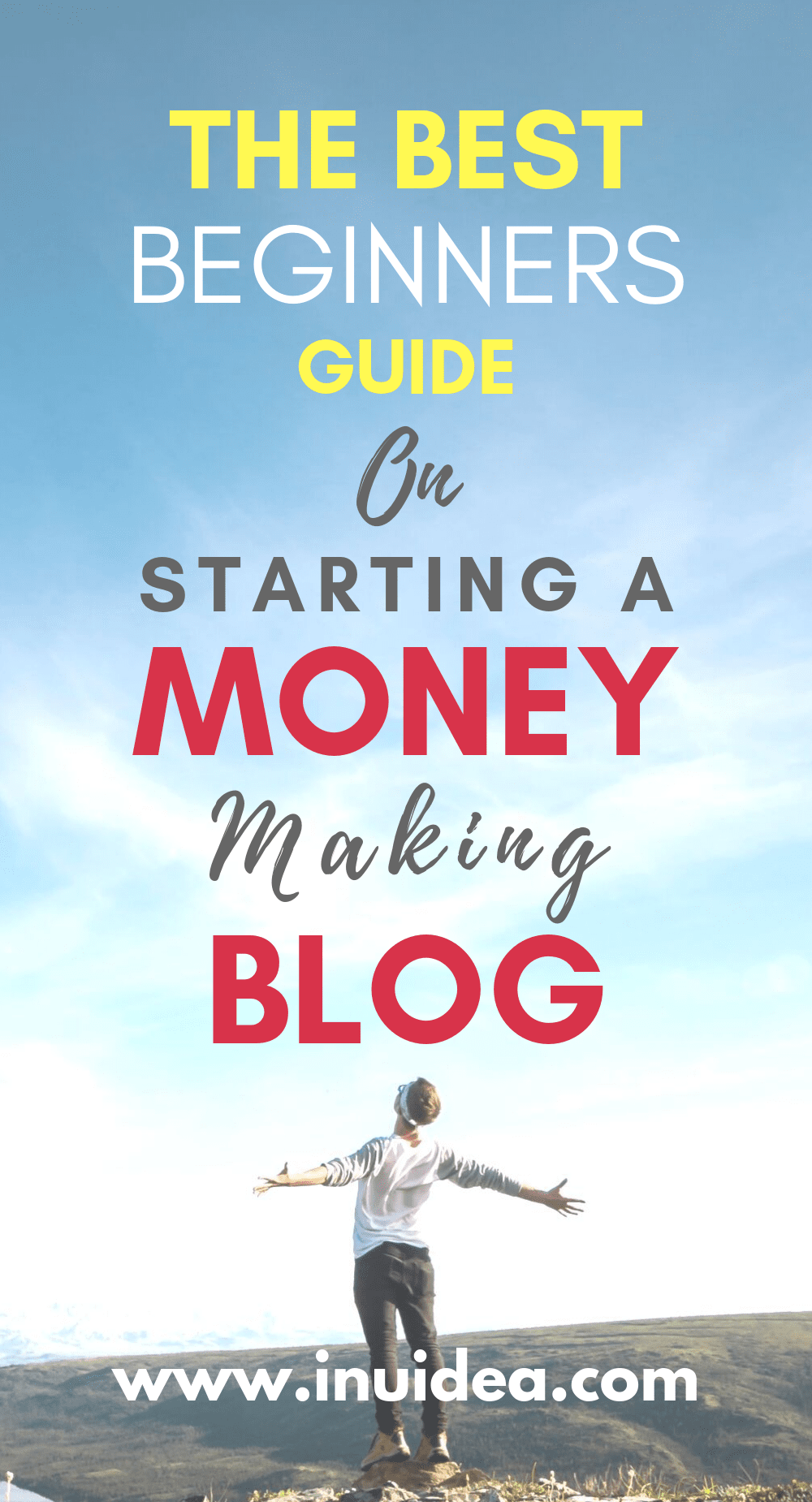 The Ultimate Guide on How to Start a Money Making Blog in 2020