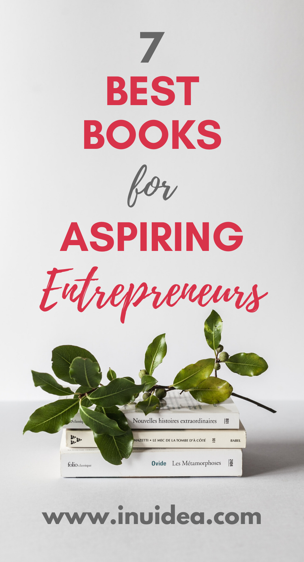 The 7 Best Books for Aspiring Entrepreneurs