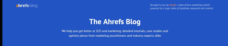 The Ahrefs Blog - Learn SEO and Marketing