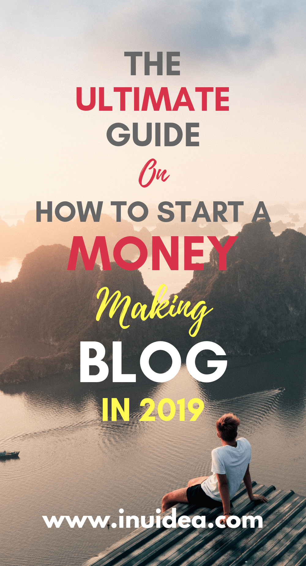 The Ultimate Guide on How to Start a Money Making Blog