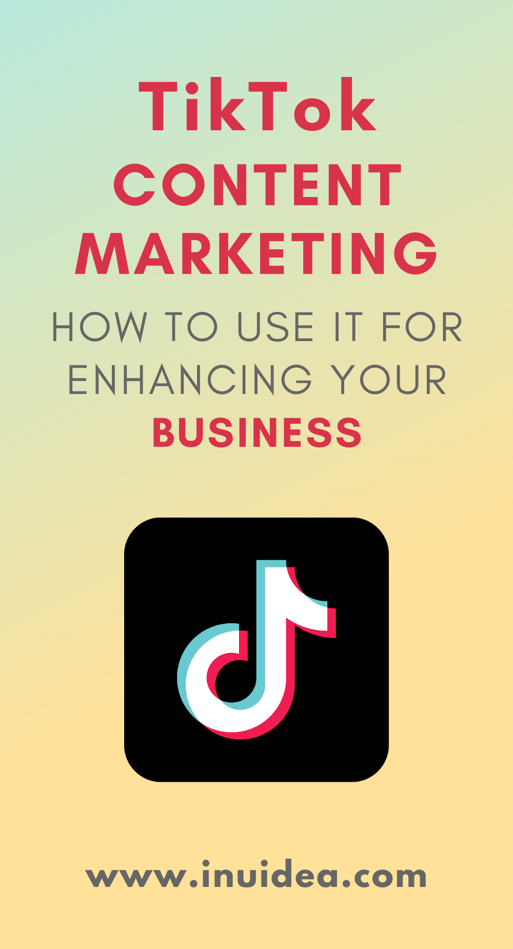 TikTok Content Marketing: How To Use It For Enhancing Your business