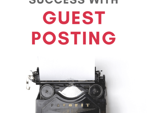 Top Secrets to Achieving Success with Guest Posting