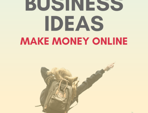 31+ Proven Online Business Ideas – Money Making Ideas That Work in 2020